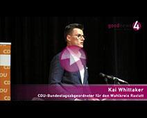 CDU-Bundestagskandidat 2021 nominiert | Auszug aus der Rede von Kai Whittaker