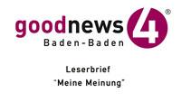 """Leserbrief """"Meine Meinung"""" – Zu Frau Niedermeyers: """"Fröhliches Hundeleben in Baden-Badener Kurpark"""" – Lachen Sie mich an oder aus?"""