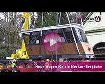 goodnews4-Reportage von der Ankunft der neuen Merkur-Bergbahnwagen