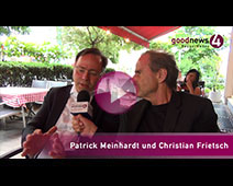 Patrick Meinhardt im goodnews4-VIDEO-Interview mit Christian Frietsch