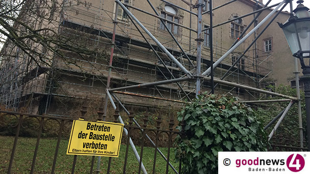 """Am Neuen Schloss steht das Gerüst immer noch - Schloss-Sprecherin: """"Ein kleiner Verzug eingeschlichen"""" - Baden-Badener Rathaus zum Hotel-Projekt: """"Im Moment keine Neuigkeiten"""""""